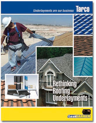 Rethinking Roofing Underlayments Publication Tarco